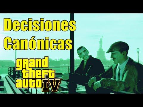 GTA IV | ¿Cuales son las decisiones Canónicas? ft. BladeRock1996