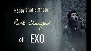 Happy 23rd Birthday Park Chanyeol!
