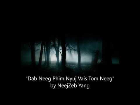NeejZeb Yang - Dab Neeg Hmoob - Phim Nyuj Vais Tom Neeg