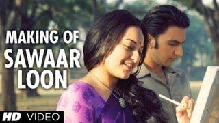 Song Making Sawaar Loon | Lootera | Ranveer Singh, Sonakshi Sinha
