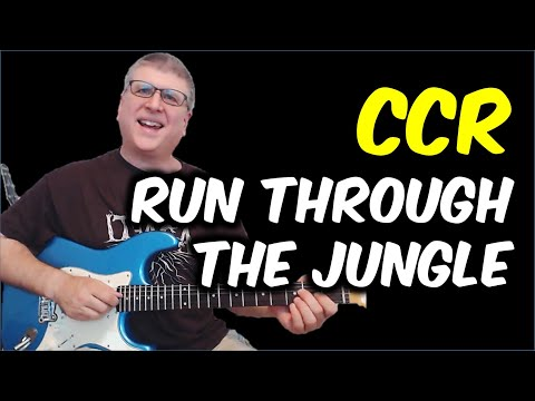 Run Through The Jungle by CCR Guitar Lesson with TAB