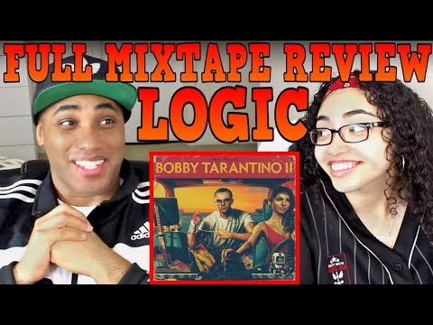 LOGIC Bobby Tarantino 2 MIXTAPE / ALBUM REVIEW REACTION | MY DAD REACTS