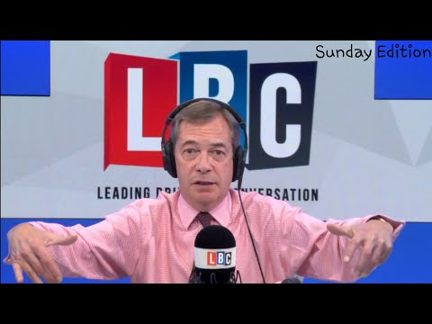 The Nigel Farage Show: Labour second referendum/Theresa May Snap election. LBC - 23rd Sept 2018