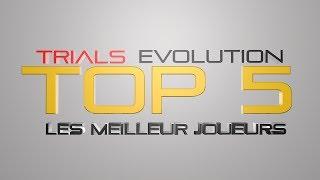 TOP 5 - EXTREM SUR TRIALS EVOLUTION LES MEILLEUR JOUEURS ! #5