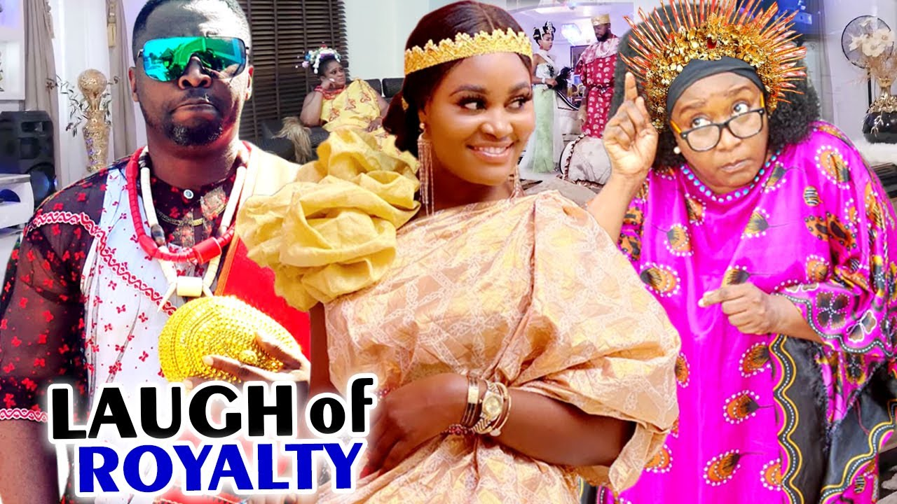 LAUGH OF ROYALTY SEASON 1&2 COMPLETE MOVIE (CHIZZY ALICHI) 2020 LATEST NIGERIAN NOLLYWOOD MOVIE