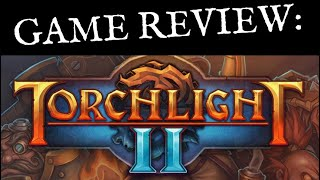 Torchlight 2 - Review
