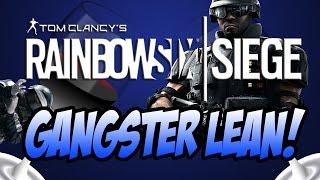 rainbow six siege gangster lean