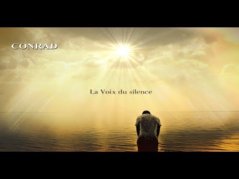 Conrad - La Voix du Silence