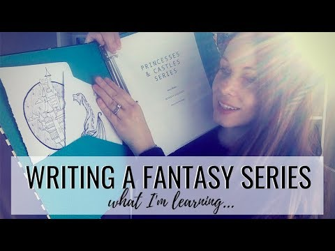 HOW TO WRITE A (FANTASY) SERIES: WHAT I'VE LEARNED