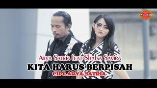 Arya Satria feat. Shalsa Savira - Kita Harus Berpisah