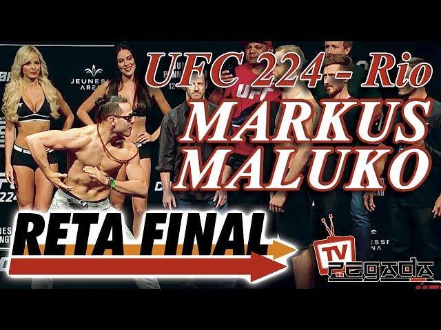 Reta Final - Markus Maluko Perez no UFC 224 no Rio - TV Pegada #116