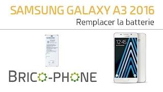 tutoriel samsung galaxy a3 2016 changer la batterie dmontage remontage hd