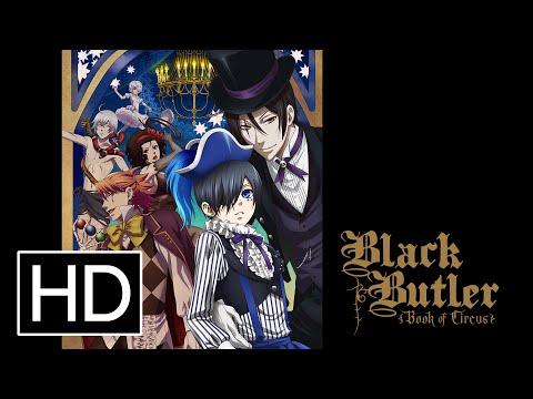 Black Butler: Book of Circus (Season 3) - Official Trailer