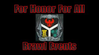 For Honor For All Community Brawl Event 11-3-18