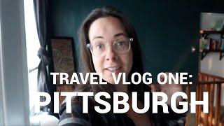 Travel Vlog One: Pittsburgh