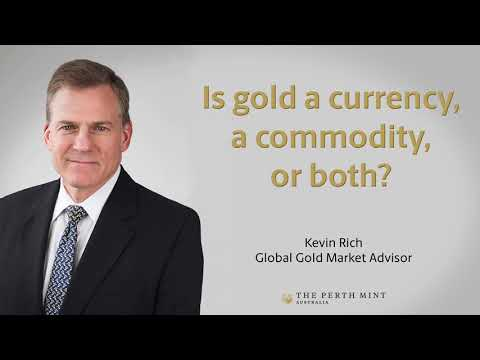 Is gold a currency, commodity, or both?
