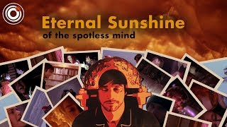Eternal Sunshine of the Spotless Mind | How Editing Shapes a Story
