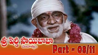 Shiridi Sai Baba Mahatyam Movie Part 08/11 || Vijayachander, Chandra Mohan, Anjali Devi