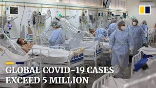 Coronavirus: world hits 'tragic milestone' of 5 million Covid-19 cases