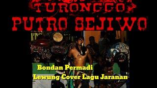 Solah Bondan Permadi Lagu Lewung Cover Jaranan Turonggo Putro Sejiwo Batam
