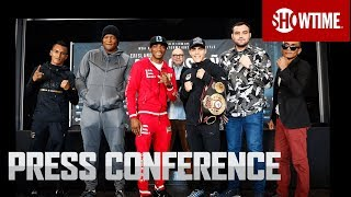 Lara vs. Castano: Press Conference | SHOWTIME CHAMPIONSHIP BOXING