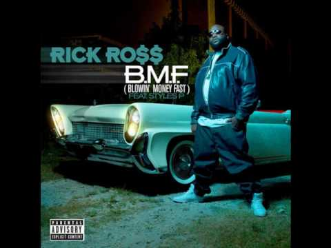 "Rick Ross Feat. Styles P - ""Blowin Money Fast"""