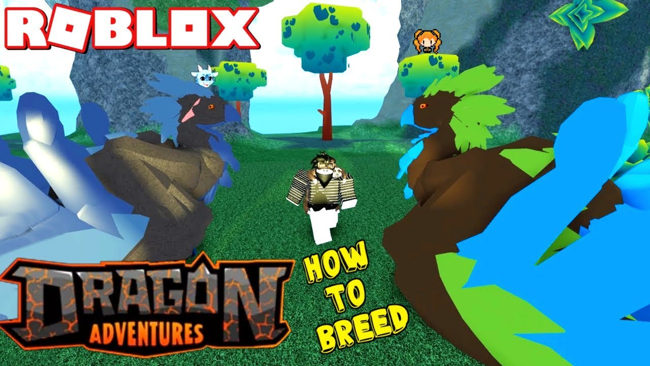 Roblox Dragon Adventures How To Breed How To Get More Money