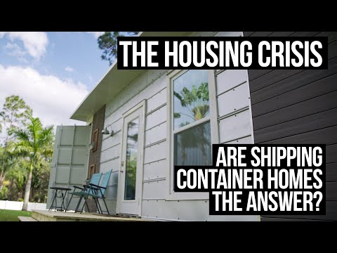 Can Shipping Container Homes Solve the Housing Crisis?