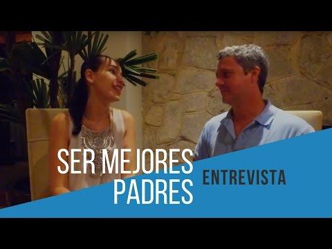 ENTREVISTA: Ser mejores padres con Luis Carlos Flores