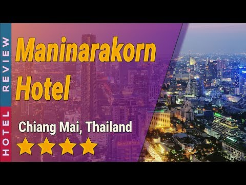 Maninarakorn Hotel hotel review | Hotels in Chiang Mai | Thailand Hotels