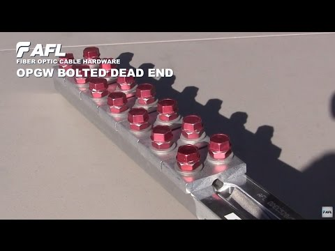Assembly of AFL OPGW Bolted Dead End Demonstration