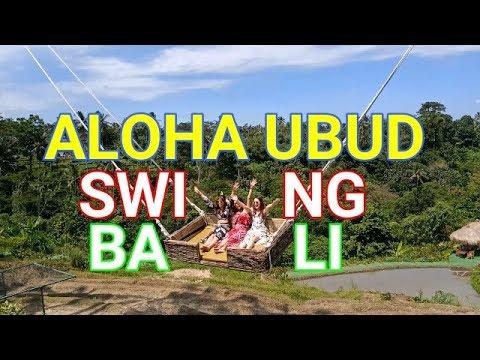 Aloha Ubud Swing Bali Youtube