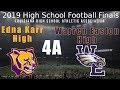 #3 Edna Karr vs #20 Warren Easton - 4A Finals - LHSAA Football Playoff Game 2019
