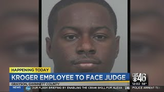 Kroger employee to face judge