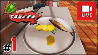 """[Archiwum] Live - Cooking Simulator! (1) - [1/3] - """"Rybny syf"""""""