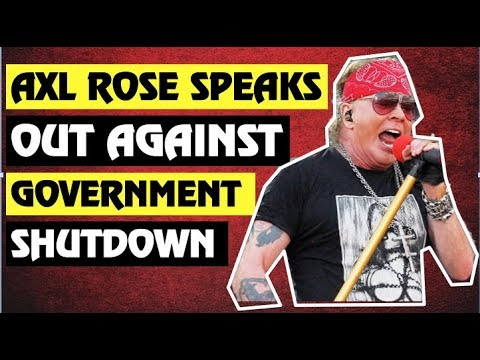 Guns N' Roses News: Axl Rose Speaks Out On Government Shutdown