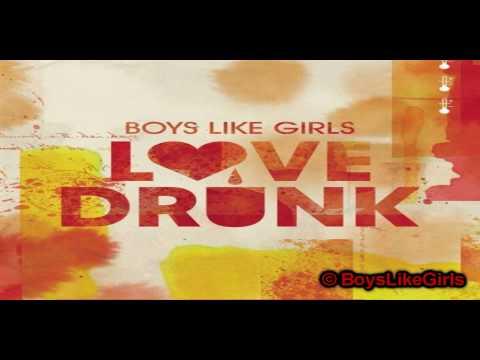 [HQ - Full] Boys Like Girls - Love Drunk + Lyrics