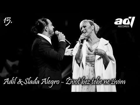 Adil  I Sladja Allegro - Zivot Bez Tebe Ne Zivim - (LIVE) - (Sava Centar 2017)