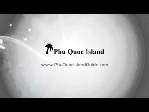 Phu Quoc Island Travel Guide