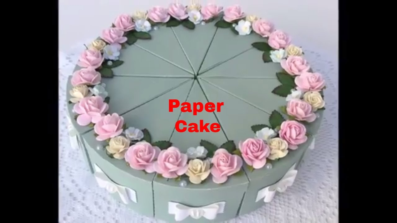 How to make paper cake for birthday birthday anniversary gift