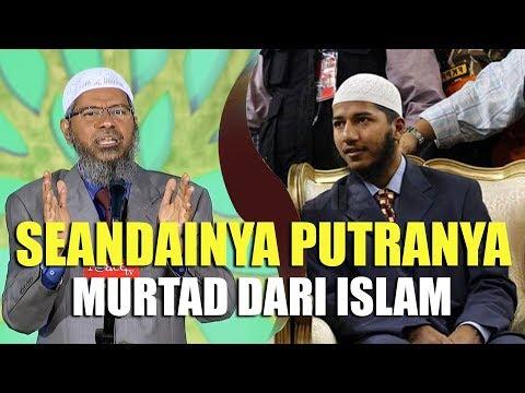 Jawaban TEGAS Dr. Zakir Naik Andaikan Anaknya Murtad dari Islam