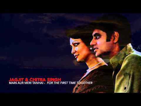 Jagjit & Chitra Singh-Main Aur Meri Tanhai - Singing Together for the first time....