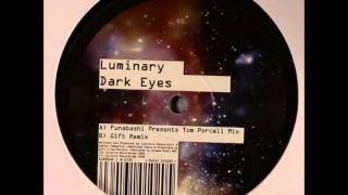 Luminary - Dark Eyes (Funabashi pres. Tom Porcell Mix) [2006]