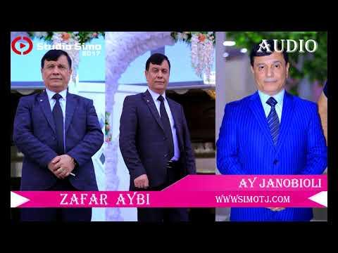 Зафар Аюби - Эй Чанобиоли  | Zafar Aybi - Ay Janobioli