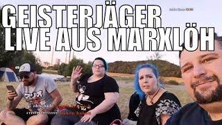 Geisterjäger in MARXLOH ( Livestream )