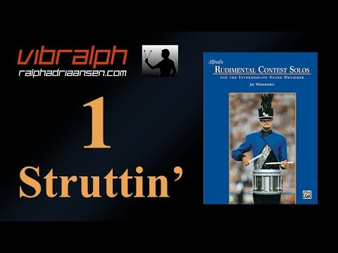 Vibralph - Struttin'  / Rudimental contest solos