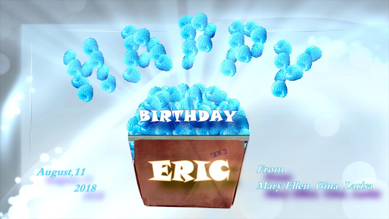 Eric Carmen Happy Birthday August 11 2018 Play On Youtube