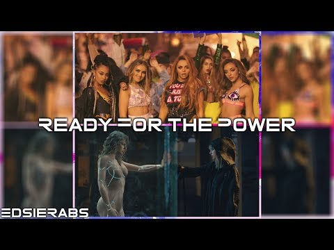 Ready For the Power - Taylor Swift & Little Mix (Mashup) | Music Video