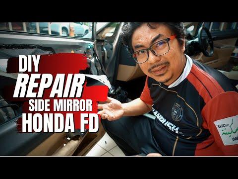 DIY Full Tutorial Repair Side Mirror Honda FD | Kongsi Tips