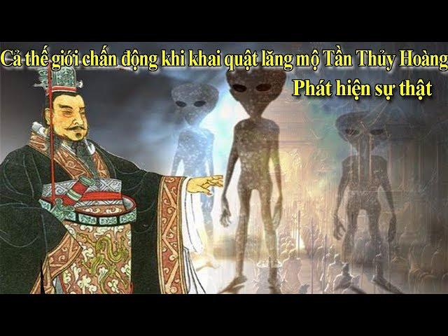 Cả thế giới chấn động khi khai quật lăng mộ Tần Thủy Hoàng phát hiện sự thật | Thế kỷ 22